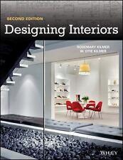 Designing Interiors by Rosemary Kilmer and W. Otie Kilmer (2014, Paperback)