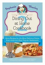 Copykat.com's Dining Out At Home Cookbook 2: More Recipes for the Most Delici...