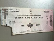 SHAOLIN-KUNG FU AUS CHINA 1995 MÜNCHEN   ORIGINAL CONCERT - KONZERT - Ticket