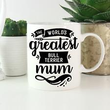 More details for bull terrier mum mug: cute, funny gift for english bull terrier owners & lovers!