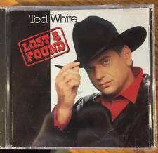 Lost & Found by Ted White (CD, 1994) - Country - Brand New, Still Sealed - RARE!