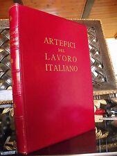 ARTEFICI DEL LAVORO ITALIANO da Accusani a Zuccoli 1959 Ist Roosevelt