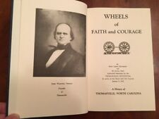 Wheels of Faith and Courage: A History of Thomasville, North Carolina, Davidson