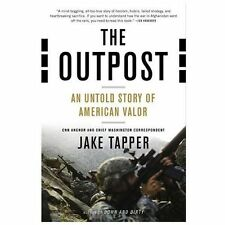 The Outpost  An Untold Story of American Valor Jake Tapper 2013 Paperback new