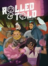 Rolled and Told Volume 2 Hardcover RPG -- Oni Press 2020