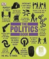The Politics Book by DK (2013, Hardback)