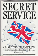Secret Service: The Making of the British Intelligence Community