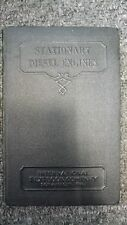 Stationary Diesel Engines Parts 1 & 2 - 1935 Hardcover Engineering Mechanic