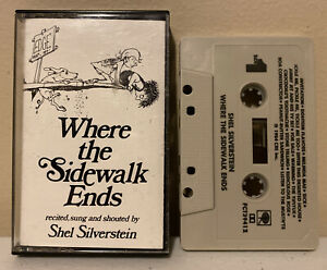 Where The Sidewalk Ends by Shel Silverstein (Columbia Records, Cassette 1984)