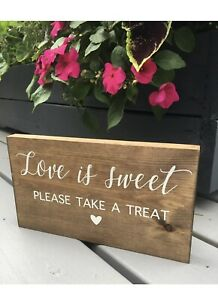 Wedding Sign/Love is sweet please take a treat/Wedding table sign/Sweets sign
