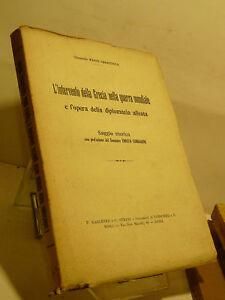CARACCIOLO : INTERVENTO GRECIA GUERRA MONDIALE - 1925