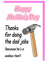 Funny Rude Humour Mum Stepmum Mothers Day Card - Thanks For Doing The Dad Jobs