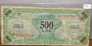 500 LIRE OCCUPAZIONE AMERICANA IN ITALIA MONOLINGUA BEP 1943 A BANCONOTA USATO