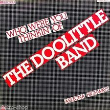 """7"""" THE DOOLITTLE BAND Who Were You Thinkin' Of PAUL GAUVIN & JIM GLASER PAPAGAYO"""