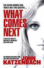 What Comes Next,Katzenbach, John,Excellent Book mon0000039207