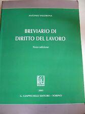 ANTONIO VALLEBONA BREVIARIO DI DIRITTO DEL LAVORO GIAPPICHELLI 2005 (TERZA ED.)