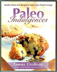 PALEO INDULGENCES, TAMMY CREDICOTT, NEW, PB.