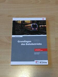 Grundlagen des Bahnbetriebs - DB-Fachbuch von Anita Hausmann und Dirk H. Enders