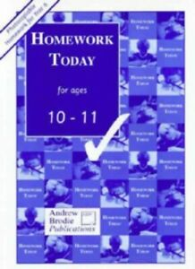 Homework Today for Ages 10-11 by Brodie, Andrew Book The Cheap Fast Free Post