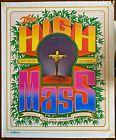High Mass 1967 Rare Bob Fried Signed Poster San Francisco Hippie Encore Theatre