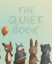 NEW - The Quiet Book by Underwood, Deborah