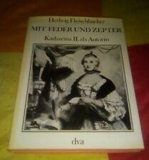 Mit Feder und Zepter Katharina II. als Autorin 1978