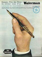 K- Publicité Advertising 1962 Le Stylo Waterman C/F ...fete des pères