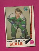 1969-70 OPC # 148 SEALS MIKE LAUGHTON  ROOKIE EX+  CARD (INV# 7479)