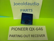 Pioneer QX-646 Original Signal Meter. Tested. Parting Out QX646 Receiver.***