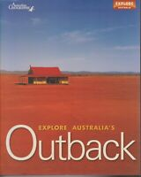 ATLASES , EXPLORE AUSTRALIA'S OUTBACK , AUSTRALIAN GEOGRAPHIC