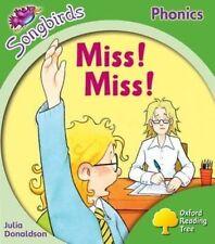 Miss! Miss!: nivel 2 (Oxford árbol de lectura) de Donaldson, Julia