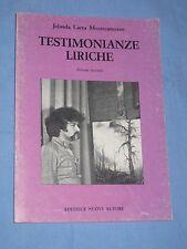 TESTIMONIANZE LIRICHE - Jolanda Carta Montecamozzo - Editrice Nuovi Autori (H3)
