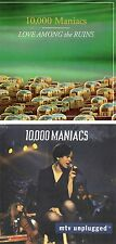 10,000 MANIACS Lot of 2 CDs-Love Among The Ruins AND MTV Unplugged - Ships Free