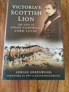 Victoria's Scottish Lion: The Life of Colin Campbell, L - Hardcover NEW Adrian G