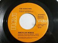The Guess Who American Woman / No Sugar Tonight 45 1970 RCA Vinyl Record