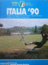 ITALIA '90=ANALISI  MONDIALI 1990=TUTTI I PROTAGONISTI