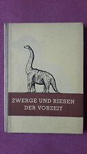 Dr. Richard Hunger - Zwerge und Riesen der Vorzeit, 1949