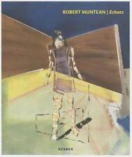 Robert Muntean austrian painter Echoes Art Book Paperback NEW Coffee Table gift