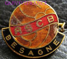 BG7990 - INSIGNE RSCB BESAGNE CLUB DE FOTTBALL TOULON