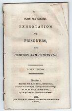 1813 Plain Serious Exhortation Prisoners DEBTORS Criminals RIVINGTON Crime RARE