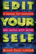 Edit Yourself: A Manual for Everyone Who Works With Words