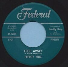 "FREDDY KING - FEDERAL 12401 ""HID AWAY""  (RARE BLUES)   MAKE OFFER / SHIPS FREE"