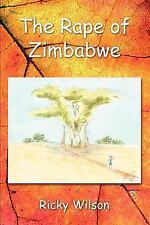 The Rape of Zimbabwe                                                         ...