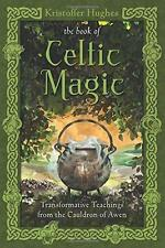 The Book of Celtic Magic by Kristoffer Hughes!