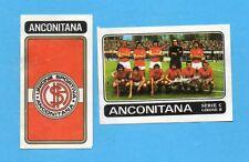 FIGURINA PANINI 1972/73-n.505- ANCONITANA - SQUADRA+STEMMA/SCUDETTO -Rec