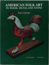 Book: Antique American Folk Sculpture - Wood, Metal & Stone -A Lipman Classic