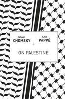 ON PALESTINE - CHOMSKY, NOAM/ PAPPT, ILAN/ BARAT, FRANK (EDT) - NEW PAPERBACK BO