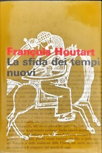 LA SFIDA DEI TEMPI NUOVI - FRANçOIS HOUTART - PAOLINE 1968