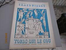 LE CRAPOUILLOT N° 39 JANVIER 1958 TORD LUI LE COU - L' ÉLOQUENCE PARLEMENTAIRE