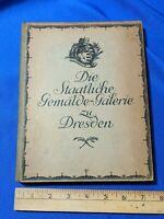 1920 Book DIE STAATLICHE GEMÄLDE- GALERIE ZU DRESDEN INSCRIBED Fritz Busch